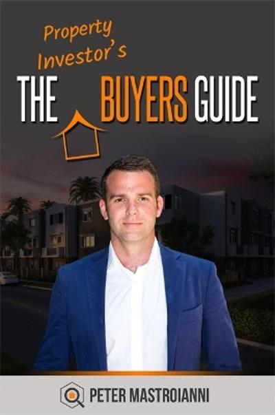 Property Investor's Buyer's Guide - Peter Mastroianni