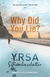 Why did you lie? - Yrsa Sigurdardóttir