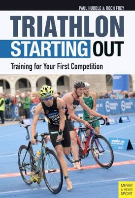 Triathlon: Starting Out - Paul Huddle