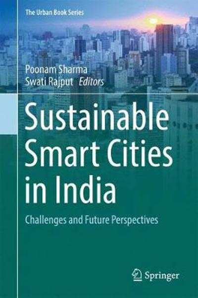 Sustainable Smart Cities in India - Poonam Sharma