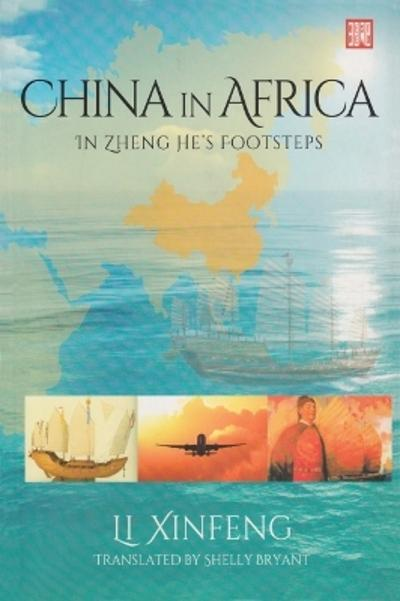 China in Africa - Li Xinfeng