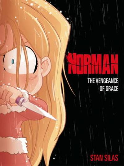 Norman, The Vengeance of Grace - Stan Silas