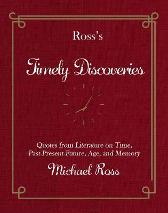 Ross's Timely Discoveries - Michael Ross