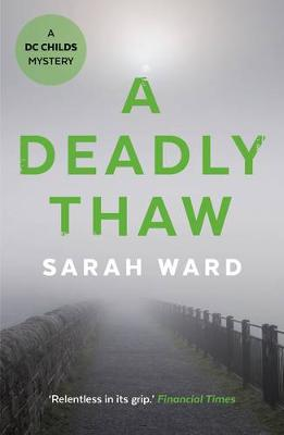 A Deadly Thaw - Sarah Ward