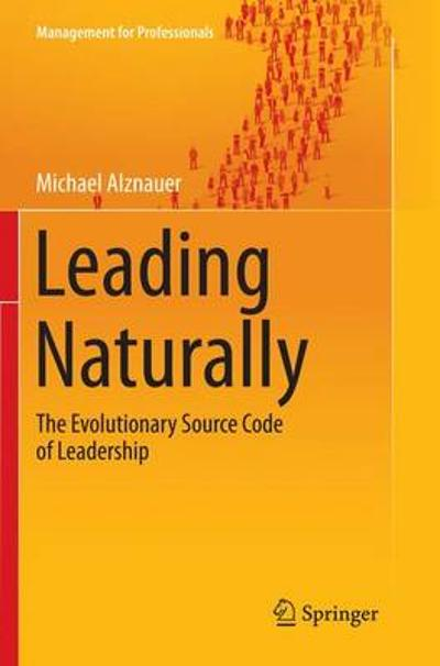 Leading Naturally - Michael Alznauer
