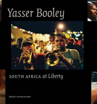 Yasser Booley: South Africa at Liberty - ,Yasser Booley