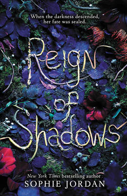 Reign of Shadows - Sophie Jordan
