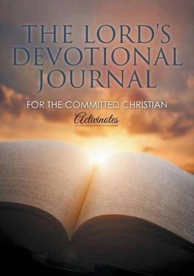 The Lord's Devotional Journal for the Committed Christian - Activinotes