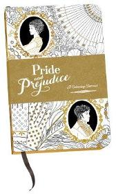 Pride and Prejudice: A Colouring Journal - Jane Austen Chellie Carroll