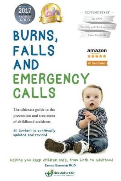 Burns, Falls and Emergency Calls - Emma Hammett