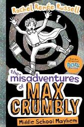 The Misadventures of Max Crumbly 2 - Rachel Renee Russell