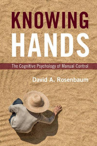 Knowing Hands - David A. Rosenbaum