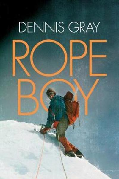 Rope Boy - Dennis Gray