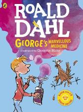 George's Marvellous Medicine (Colour book and CD) - Roald Dahl Quentin Blake Quentin Blake