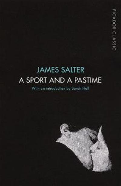 A Sport and a Pastime - James Salter