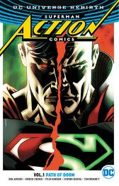 Superman - Action Comics Vol. 1 Path Of Doom (Rebirth) - Dan Jurgens Jimmy Palmiotti
