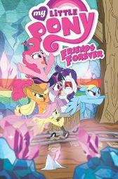 My Little Pony Friends Forever Volume 8 - Christina Rice Ted Anderson