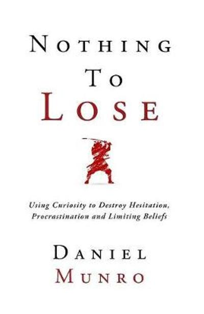 Nothing To Lose - Daniel Munro