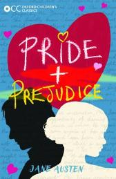 Oxford Children's Classics: Pride and Prejudice - Jane Austen