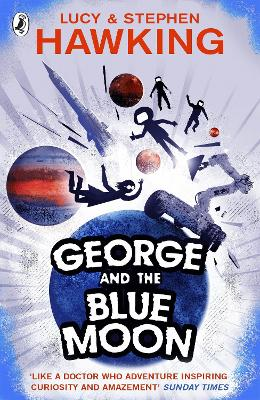 George and the Blue Moon - Lucy Hawking