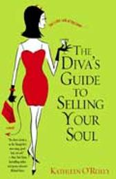 The Diva's Guide To Selling Your Soul - O'Reilly