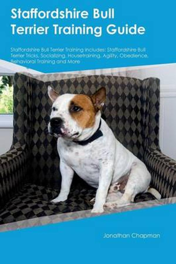 Fersk Staffordshire Bull Terrier Training Guide Staffordshire Bull EA-94