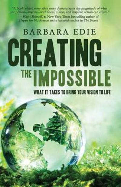 Creating the Impossible - Barbara Edie