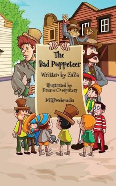 The Bad Puppeteer - Jerry (Zaza) Bader