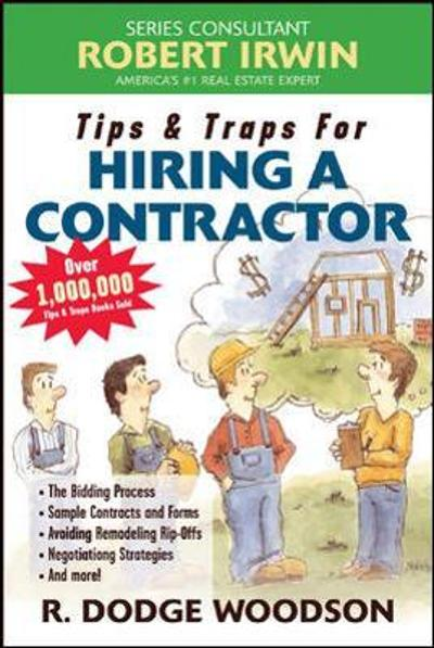 Tips & Traps for Hiring a Contractor - R. Woodson