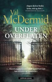 Under overflaten - Val McDermid Henning Kolstad