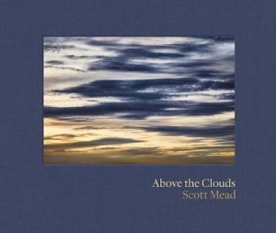 Above the Clouds - Scott Mead