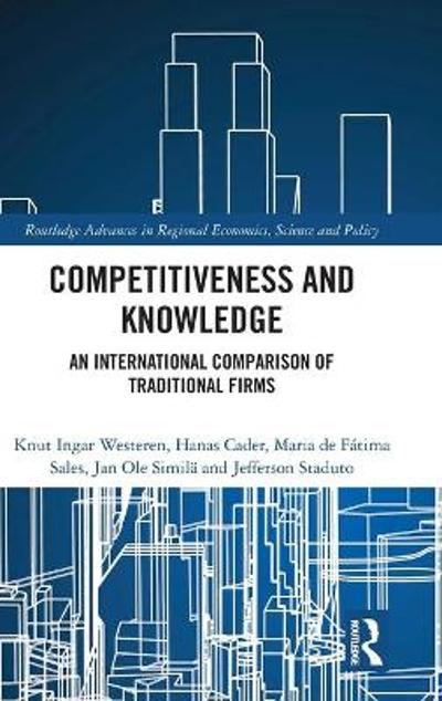 Competitiveness and Knowledge - Knut Ingar Westeren