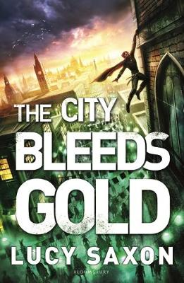 The City Bleeds Gold - Lucy Saxon