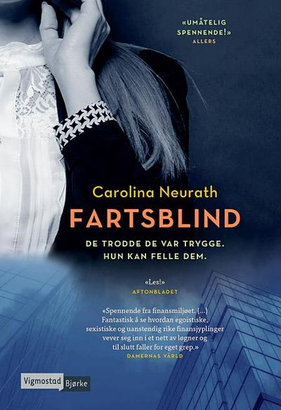 Fartsblind - Carolina Neurath