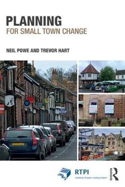 Planning for Small Town Change - Neil Powe