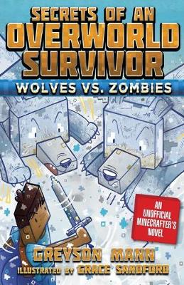 Wolves vs. Zombies - Greyson Mann