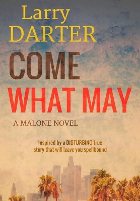 Come What May - Larry Darter