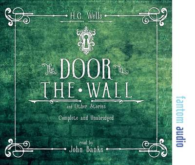 The Door in the Wall and Other Stories - H. G. Wells