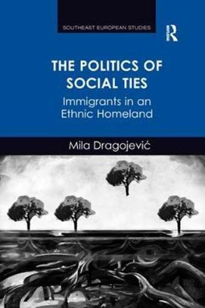The Politics of Social Ties - Mila Dragojevic