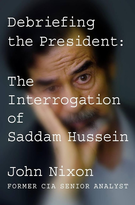 Debriefing the president - John Nixon