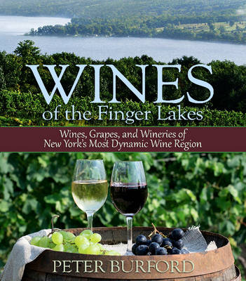 Wines of the Finger Lakes - Peter Burford