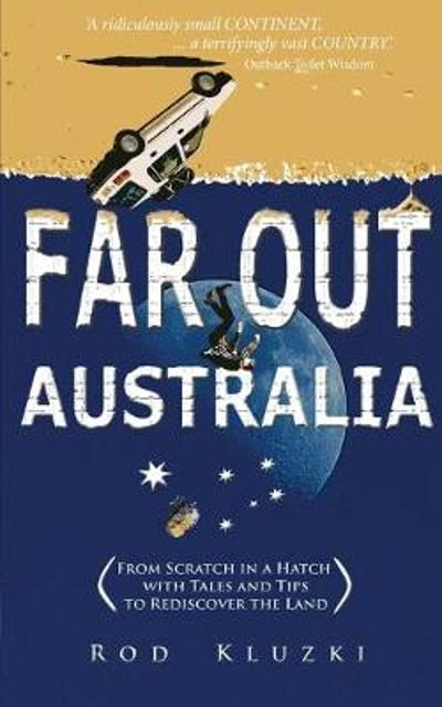 Far Out Australia - Rod Kluzki