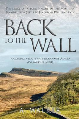 Back to the Wall - A Walker