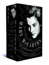 Mary Mccarthy: The Complete Fiction - Mary McCarthy Thomas Mallon
