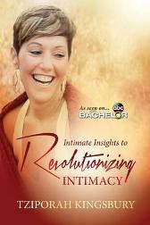 Intimate Insights to Revolutionizing Intimacy - Tziporah Kingsbury Lucinda Rae Twinkle Marie Manning