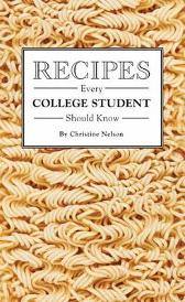 Recipes Every College Student Should Know - Christine Nelson