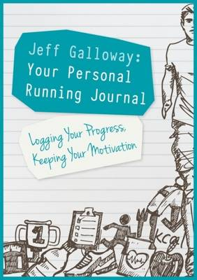 Jeff Galloway: Your Personal Running Journal - Jeff Galloway