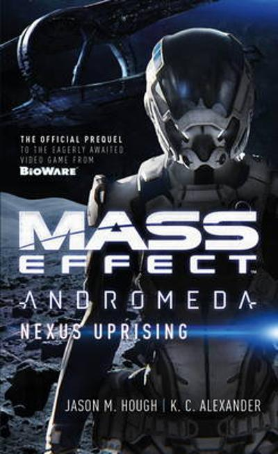 Mass Effect - Andromeda - Jason M. Hough