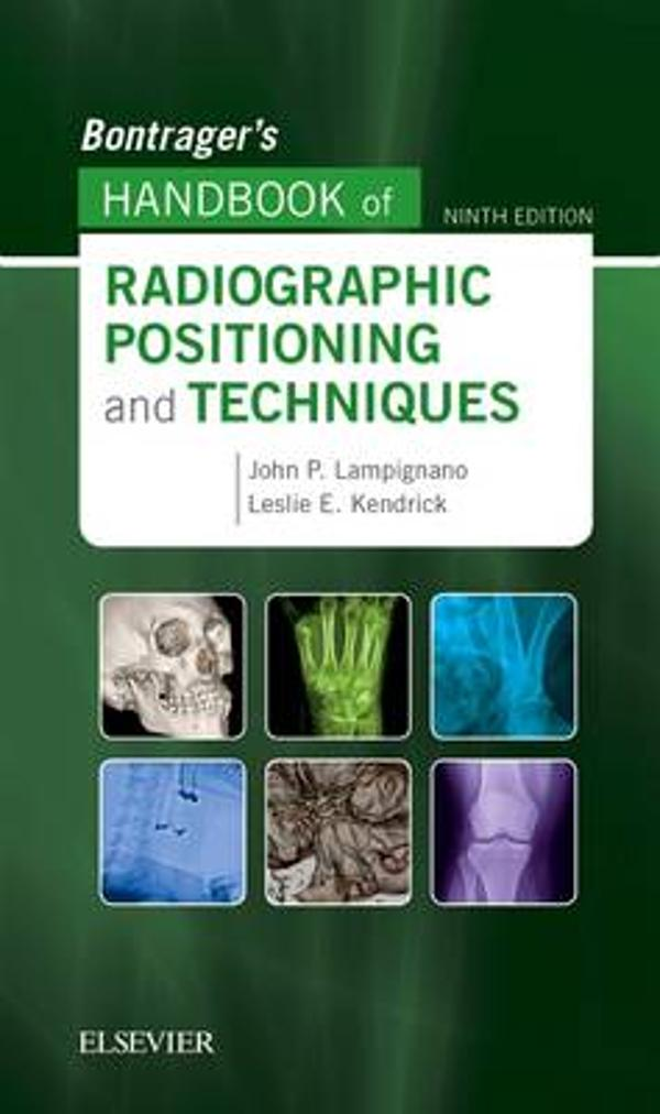 Bontrager\'s Handbook of Radiographic Positioning and Techniques ...
