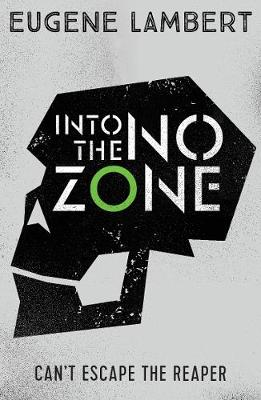 Into the No-Zone - Eugene Lambert
